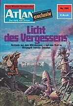 """Atlan 190: Licht des Vergessens: Atlan-Zyklus """"Der Held von Arkon"""" (Atlan classics) (German Edition)"""