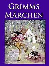 Grimms Märchen: Vollständige Ausgabe mit vielen, klassischen Illustrationen (German Edition)