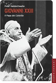 Giovanni XXIII: Il papa del Concilio (Italian Edition)