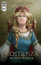 Costanza Sicanie Regina (Italian Edition)
