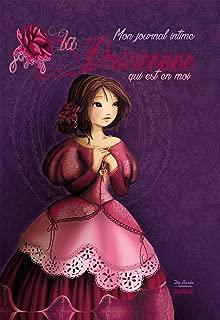 Mon journal intime La princesse qui est en moi