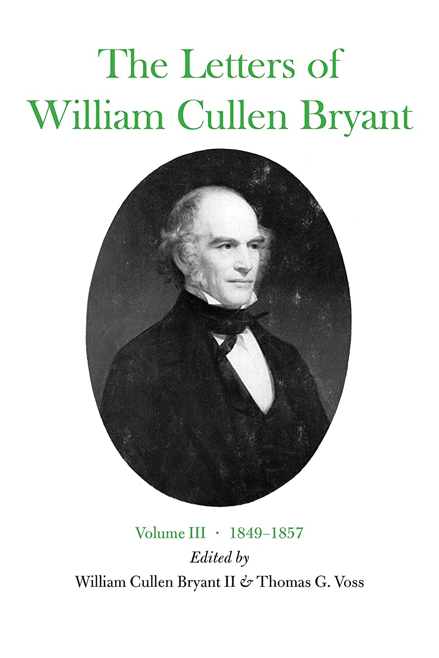 実質的見積りアーティファクトThe Letters of William Cullen Bryant: Volume III, 1849–1857 (English Edition)