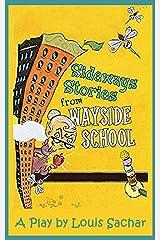 SIDEWAYS STORIES FROM WAYSIDE SCHOOL (Playsmith Book 2) Kindle Edition