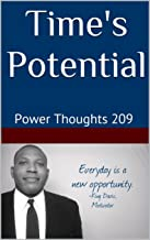 Time's Potential: Power Thoughts 209