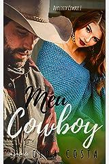 Meu Cowboy (Meus Cowboys Livro 1) eBook Kindle