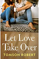 Let Love Take Over Kindle Edition