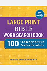Large Print Bible Word Search Book: 100 Challenging and Fun Puzzles for Adults Paperback