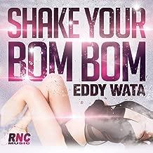 Best shake your bom bom Reviews