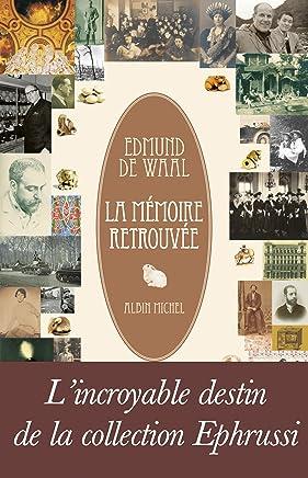 La Mémoire retrouvée (Essais - Documents) (French Edition)