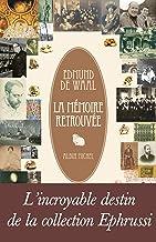 La Mémoire retrouvée (French Edition)