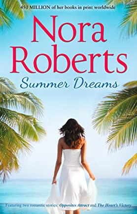 Summer Dreams: Opposites Attract / The Heart's Victory