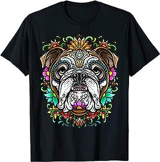 Bulldog Day of the Dead Dia De Los Muertos Dog Sugar Skull T-Shirt