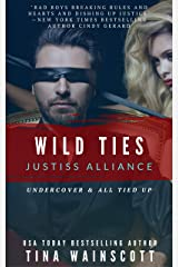 Wild Ties (Justiss Alliance Book 4) Kindle Edition