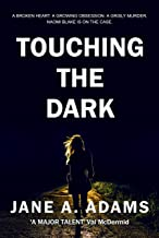 Touching the Dark (Naomi Blake Book 2) (English Edition)