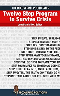 The Recovering Politician's Twelve Step Program to S