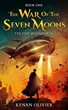 The War of the Seven Moons - The Lost Moondewer (Book One) (English Edition)
