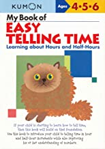 My Book of Easy Telling Time: Hours & Half-Hours: Learning about Hours and Half-Hours