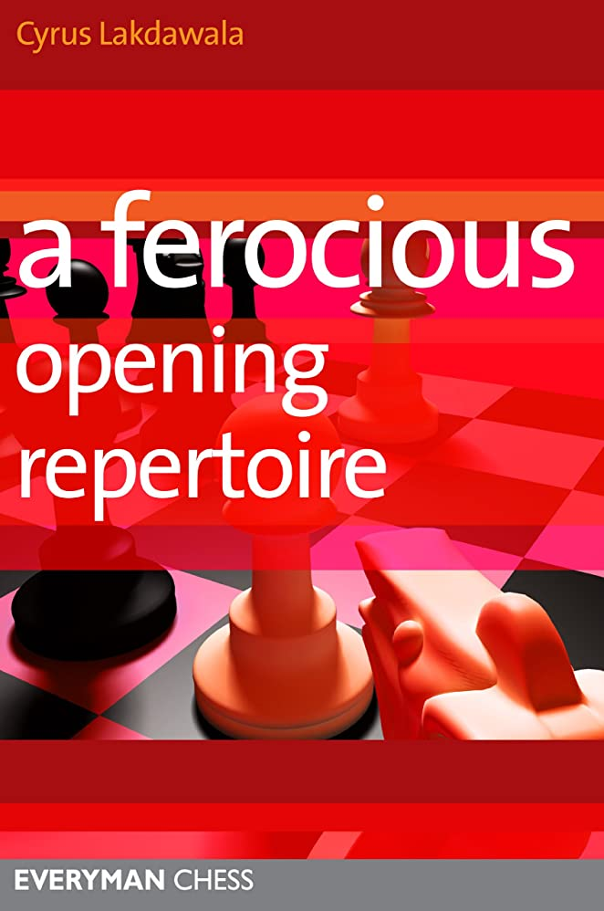 人間間違いなく平方A Ferocious Opening Repertoire (Everyman Chess) (English Edition)