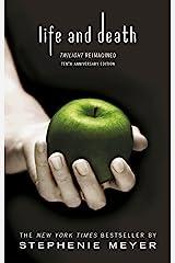 Life and Death: Twilight Reimagined (Twilight Saga Book 12) Kindle Edition