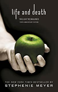 Twilight Tenth Anniversary/Life and Death Dual Edition: Twilight Reimagined (Twilight Saga Book 12) (English Edition)