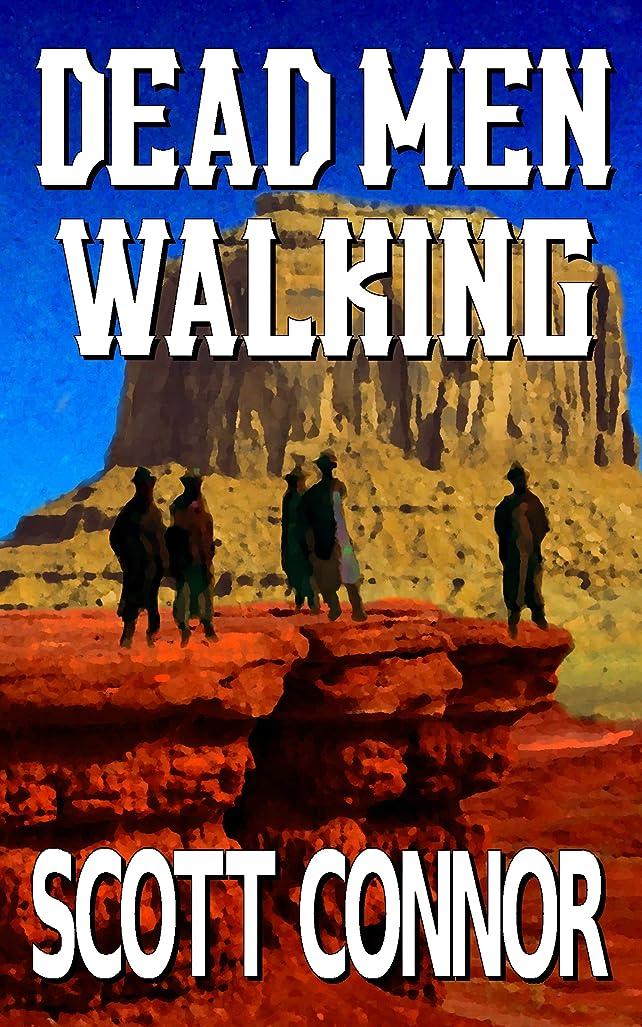 ガラガラアンビエントスケルトンDead Men Walking (English Edition)