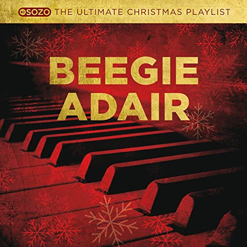 The Ultimate Christmas Playlist von Beegie Adair