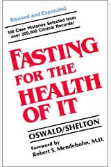 Fasting For The Health Of It Kindle Edition