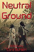 Neutral Ground (In Love and War)