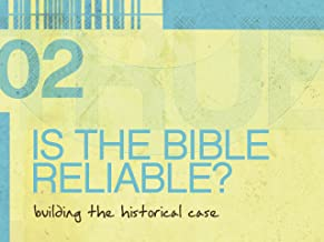 TrueU #2: Is the Bible Reliable?