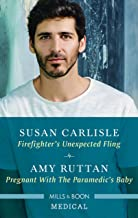 Firefighter's Unexpected Fling/Pregnant with the Paramedic's Baby