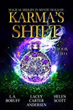 Karma's Shift: A Paranormal Women's Fiction Novel (Magical Midlife in Mystic Hollow Book 2)