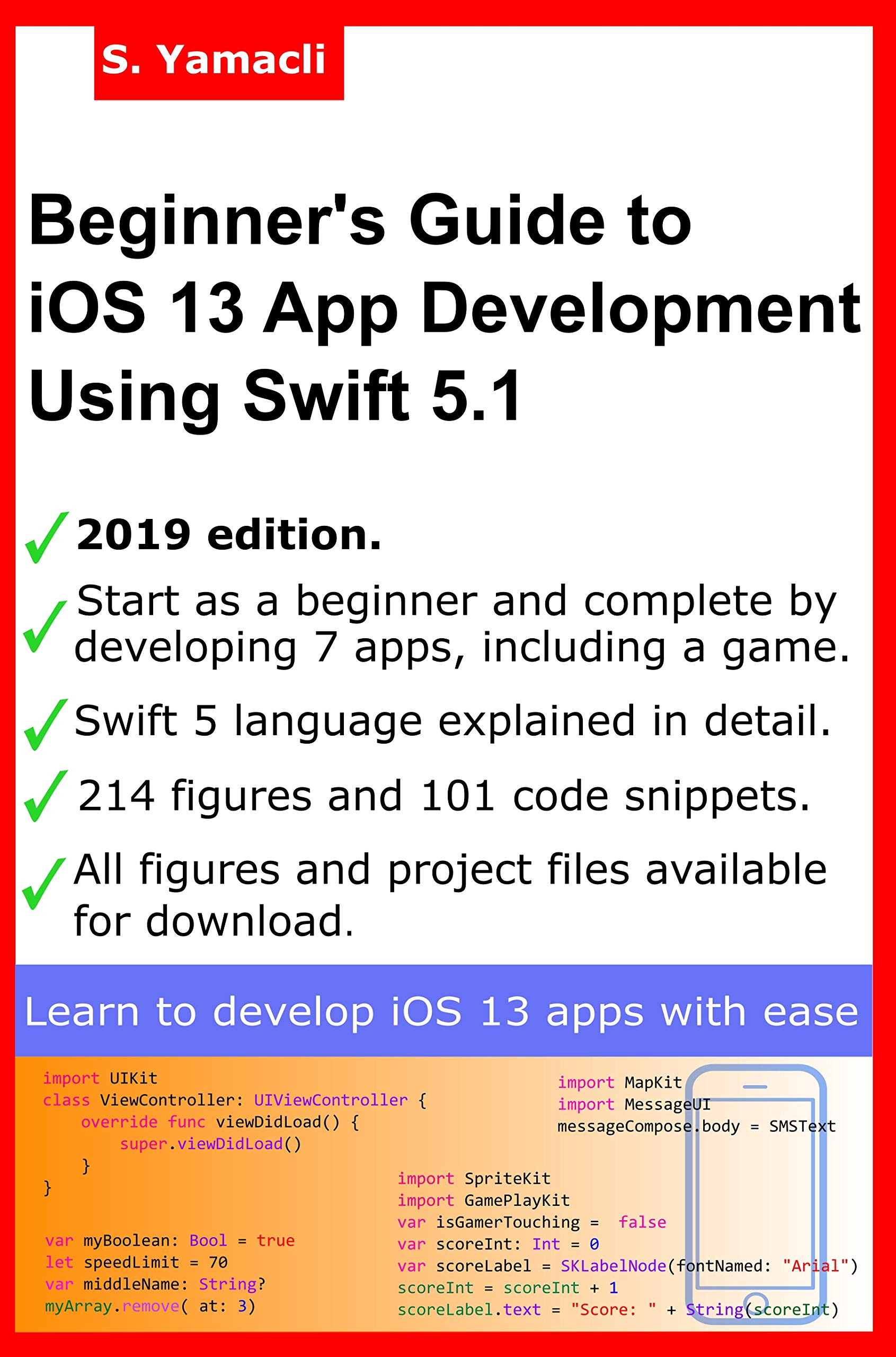 Image OfBeginner's Guide To IOS 13 App Development Using Swift 5.1: Xcode, Swift And App Design Fundamentals (English Edition)
