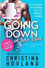 Going Down on One Knee: An opposites-attract, laugh out loud rom com! (Mile High Matched Book 1) Kindle Edition