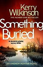 Something Buried (Andrew Hunter Book 3)