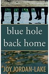 Blue Hole Back Home Kindle Edition
