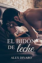 El bidón de leche (Spanish Edition)