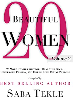20 Beautiful Women, Volume 2: 20 More Stories That Will Heal Your Soul,