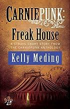Carniepunk: Freak House