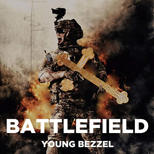 Young Bezzel - Battlefield (2019)