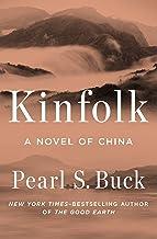 Kinfolk: A Novel of China (Oriental Novels of Pearl S. Buck) (English Edition)