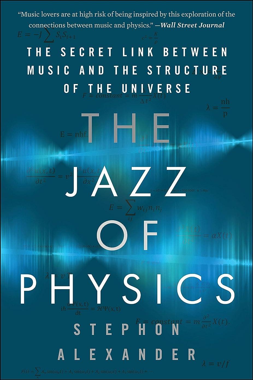 一般的に言えばナチュラル幅The Jazz of Physics: The Secret Link Between Music and the Structure of the Universe (English Edition)