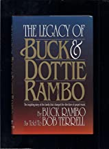 The Legacy of Buck and Dottie Rambo: The inspiring story of the family that changed the direction of gospel music