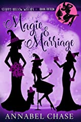 Magic & Marriage (Starry Hollow Witches Book 15) (English Edition) Format Kindle