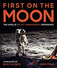 First on the Moon: The Apollo 11 50th Anniversary Experience (English Edition)