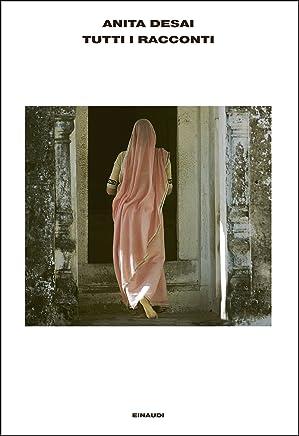 Tutti i racconti (LArcipelago Einaudi Vol. 146)