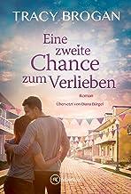 Eine zweite Chance zum Verlieben (German Edition)