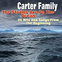 The Storms Are On the Ocean (25 Hits and Songs from the Beginning)