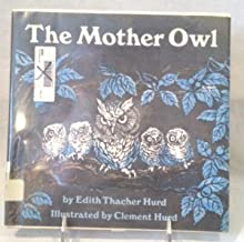 The Mother Owl (Mother Animal Series)