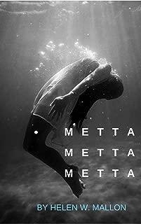 Metta Metta Metta