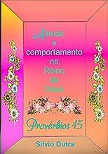 Provérbios 15 (Portuguese Edition)